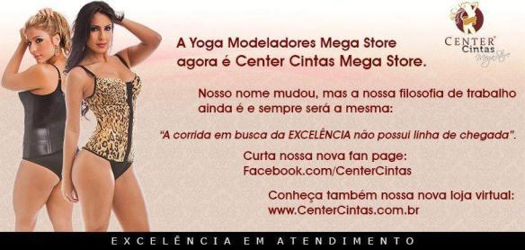 A Yoga Modeladores agora é Center Cintas Mega Store